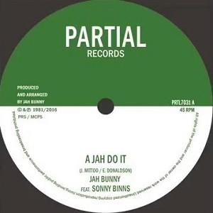 Jah Bunny Feat. Sonny Binns : A Jah Do It | Single / 7inch / 45T  |  UK