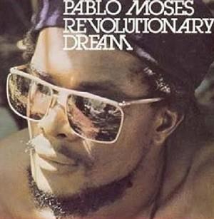 Pablo Moses : Revolutionary Dream | LP / 33T  |  Oldies / Classics
