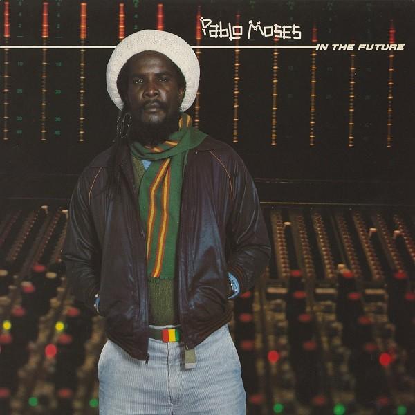 Pablo Moses : In The Future | LP / 33T  |  Oldies / Classics