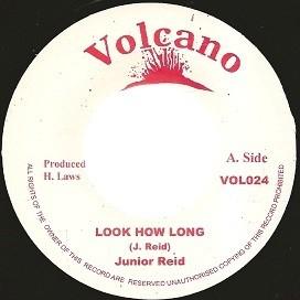 Junior Reid : Look How Long | Single / 7inch / 45T  |  Oldies / Classics