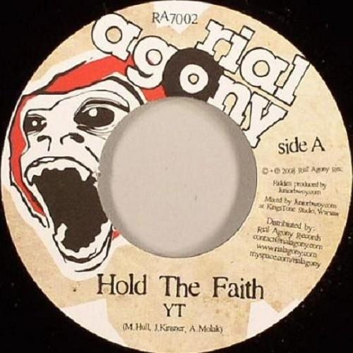 Yt : Hold The Faith | Single / 7inch / 45T  |  Dancehall / Nu-roots