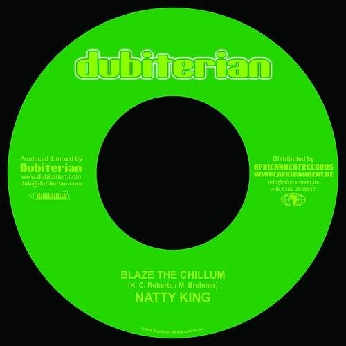 Natty King : Blaze The Chillum   Single / 7inch / 45T     Dancehall / Nu-roots