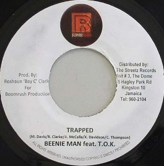 Beenie Man Feat. TOK : Trapped   Single / 7inch / 45T     Dancehall / Nu-roots