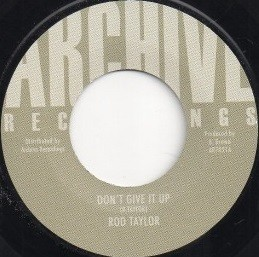Rod Taylor : Don't Give Up | Single / 7inch / 45T  |  Oldies / Classics