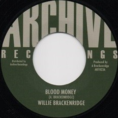 Willie Brackenridge : Blood Money | Single / 7inch / 45T  |  Oldies / Classics
