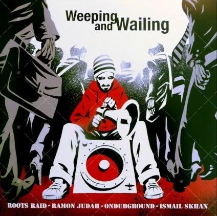 Ramon Judah : Weeping & Wailing | Maxi / 10inch / 12inch  |  FR