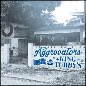 The Aggrovators : Dubbing At King Tubby's Vol. 2