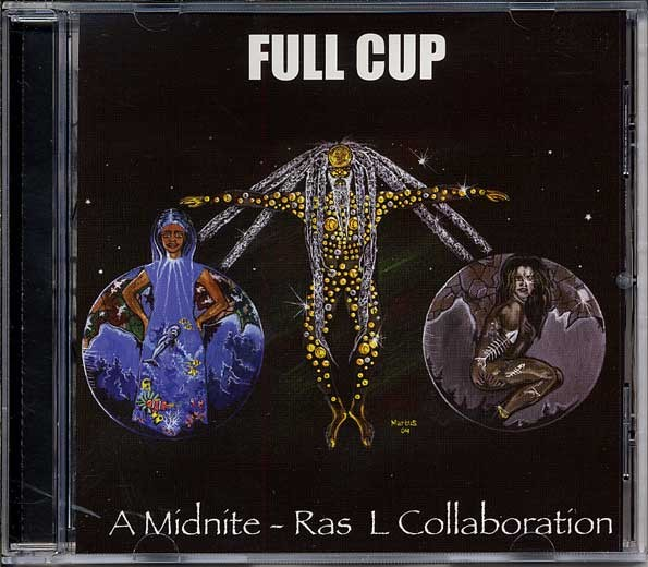 Midnite - Ras L Collaboration : Full Cup | CD  |  Dancehall / Nu-roots