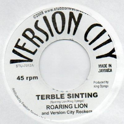 Roaring Lion : Terble Sinting | Single / 7inch / 45T  |  Dancehall / Nu-roots