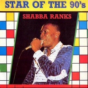 Shabba Ranks : Star Of The 90's   LP / 33T     Dancehall / Nu-roots