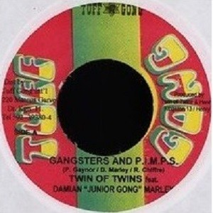 Twin Of Twins Feat. Junior Gong Marley : Gangsters & P.i.m.p.s.   Single / 7inch / 45T     Dancehall / Nu-roots
