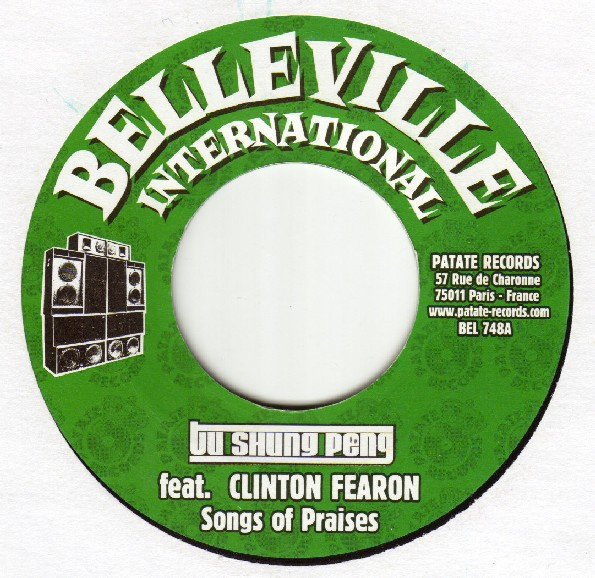 Clinton Fearon Ft. Tu Shung Peng : Songs Of Praises | Single / 7inch / 45T  |  Dancehall / Nu-roots