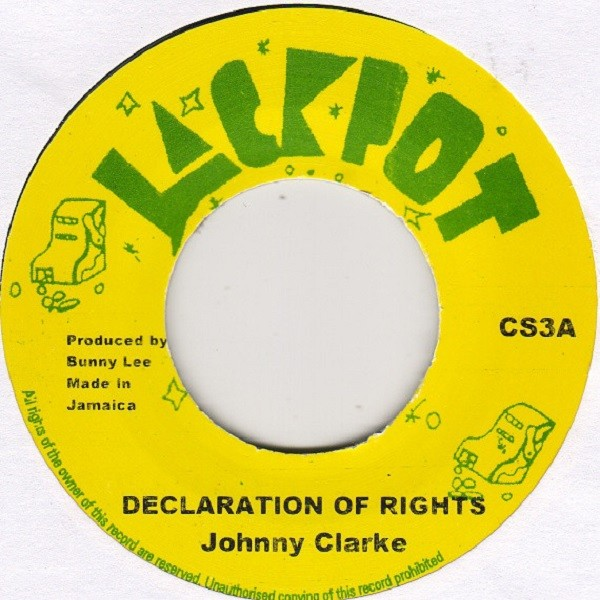 Johnny Clarke : Declaration Of Rights   Single / 7inch / 45T     Oldies / Classics