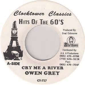 Owen Gray : Cry Me A River | Single / 7inch / 45T  |  Oldies / Classics