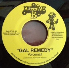 Voicemail : Gal Remedy | Single / 7inch / 45T  |  Dancehall / Nu-roots