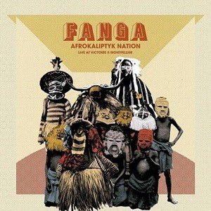 Fanga : Afrokaliptk Nation | LP / 33T  |  Afro / Funk / Latin