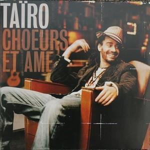 Tairo : Choeurs Et Ame | LP / 33T  |  FR