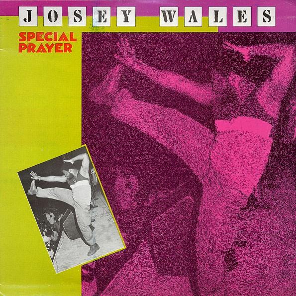 Josey Wales : Special Prayer | LP / 33T  |  Dancehall / Nu-roots