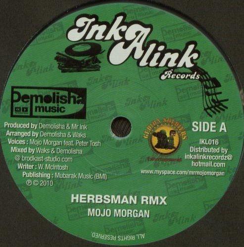 Mojo Morgan : Herbsman Rmx | Single / 7inch / 45T  |  Dancehall / Nu-roots