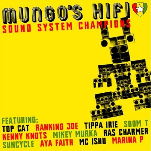 Mungo's Hi Fi : Sound System Champions
