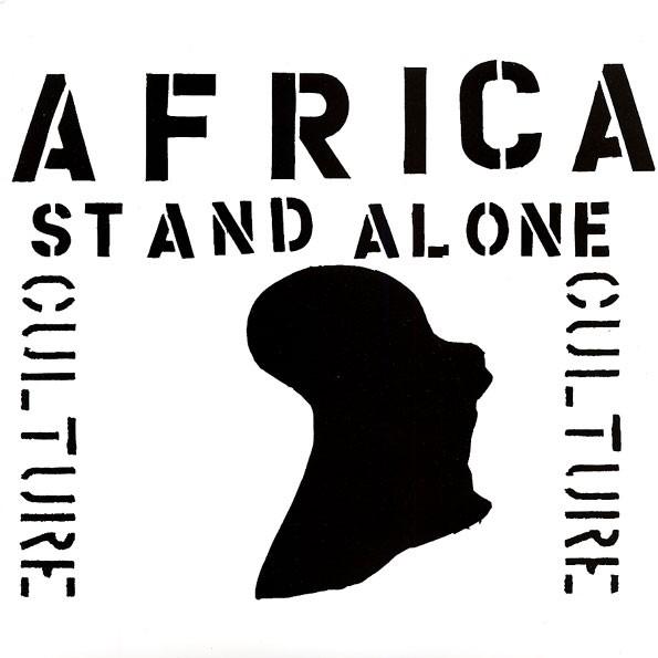 Culture : Africa Stands Alone