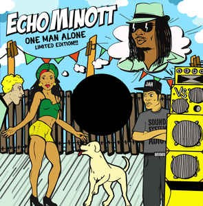 Echo Minott : One Man Alone | Maxi / 10inch / 12inch  |  Oldies / Classics