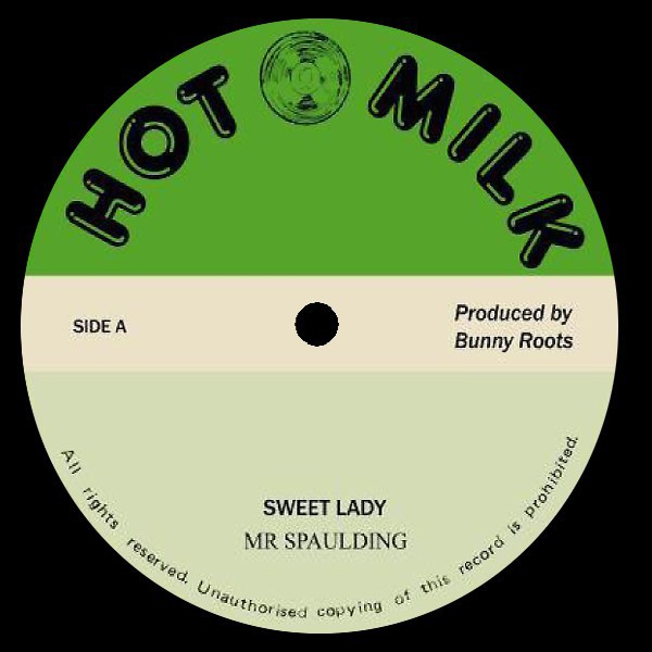 Mr. Spaulding : Sweet Lady | Maxi / 10inch / 12inch  |  Oldies / Classics