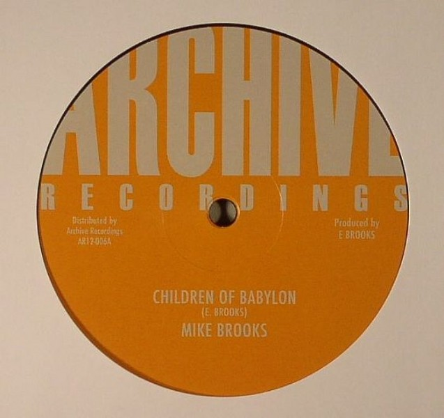 Mike Brooks : Children Of Babylon | Maxi / 10inch / 12inch  |  Oldies / Classics