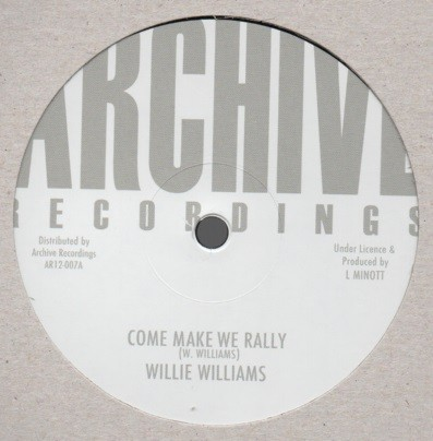 Willie Williams : Come Make We Rally | Maxi / 10inch / 12inch  |  Oldies / Classics
