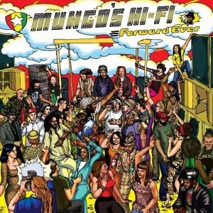 Mungo's Hi-fi : Forward Ever