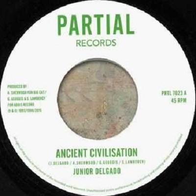 Junior Delgado : Ancient Civilisation | Single / 7inch / 45T  |  UK