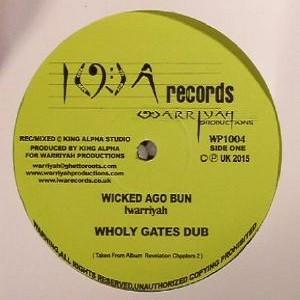 I Warriyah : Wicked Ago Bun | Maxi / 10inch / 12inch  |  UK