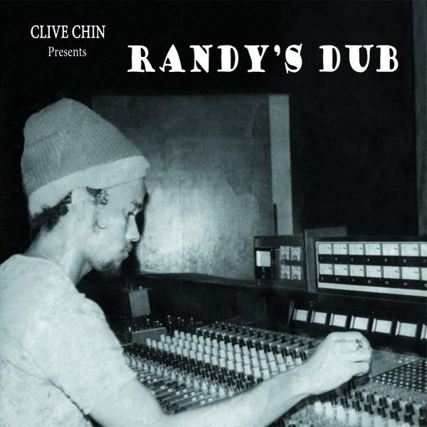 Clive Chin : Randy's Dub