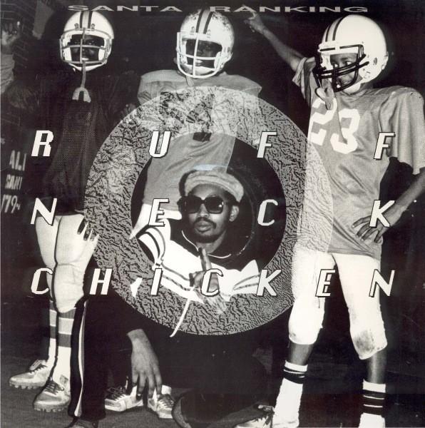 Santa Ranking : Ruff Neck Chicken | LP / 33T  |  Oldies / Classics