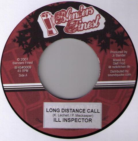 Ill Inspecta : Long Distance Call   Single / 7inch / 45T     Dancehall / Nu-roots