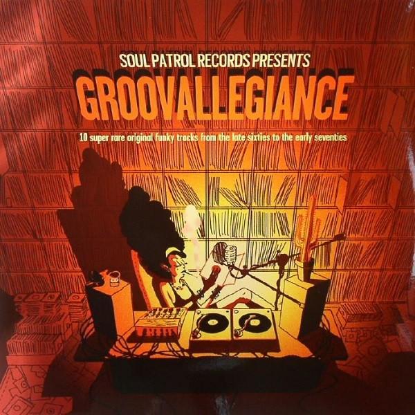 Various : Groovallegiance | LP / 33T  |  Afro / Funk / Latin