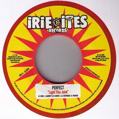 Perfect : Light This Joint   Single / 7inch / 45T     Dancehall / Nu-roots