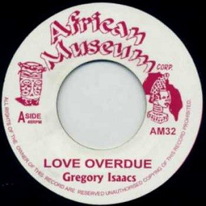 Gregory Isaacs : Love Is Overdue | Single / 7inch / 45T  |  Oldies / Classics