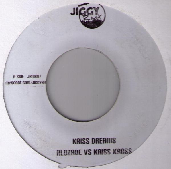 Alozade Vs Kriss Kross : Kriss Dreams   Single / 7inch / 45T     Mash Ups / Remixs