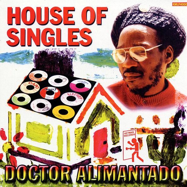 Dr Alimantado : House Of Singles | LP / 33T  |  Oldies / Classics