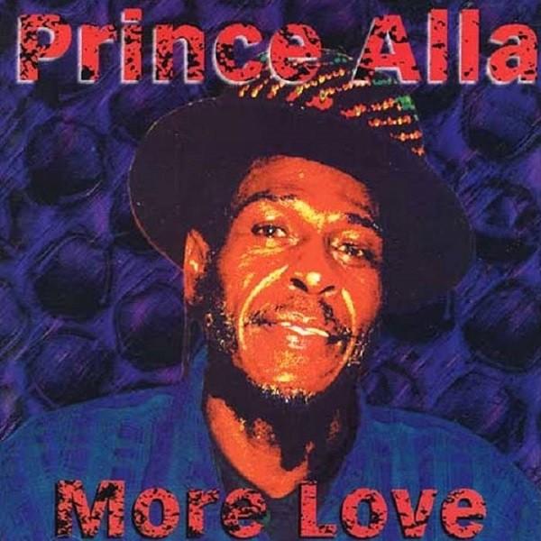 Prince Alla : More Love | LP / 33T  |  UK