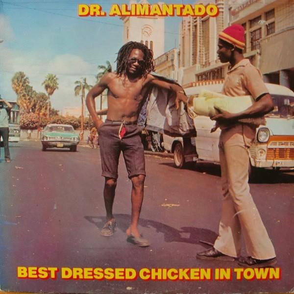 Dr Alimantado : Best Dressed Chiken In Town | LP / 33T  |  Oldies / Classics