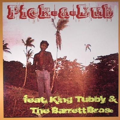 Feat King Tubby + The Barrett Bros. : Pick A Dub | LP / 33T  |  Oldies / Classics