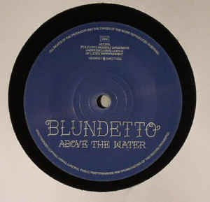 Blundetto Feat. Biga Ranx : Above The Water   Single / 7inch / 45T     UK