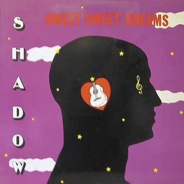 Shadow : Sweet Sweet Dreams | LP / 33T  |  Oldies / Classics