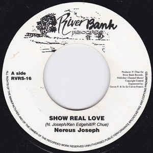 Nereus Joseph : Show Real Love | Single / 7inch / 45T  |  UK