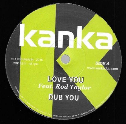 Kanka Feat. Rod Taylor : Love You