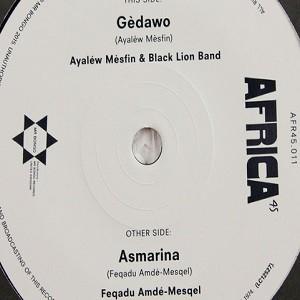 Ayalew Mesfin & Black Lion Band : Gedawo | Single / 7inch / 45T  |  Afro / Funk / Latin