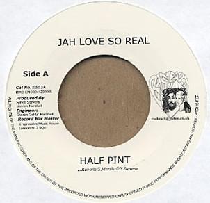 Half Pint : Jah Love So Real | Single / 7inch / 45T  |  Dancehall / Nu-roots