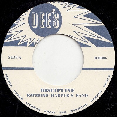 Raymond Harper's Band : Discipline | Single / 7inch / 45T  |  Oldies / Classics